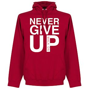 Never Give Up Liverpool Hoodie - Red Chilli