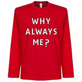 Why Always Me? L/S Balotelli Tee