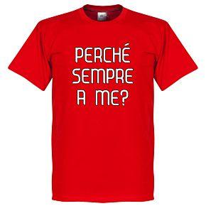 Why Always Me? Milan Balotelli Tee