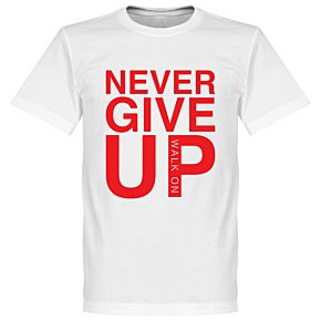 Never Give Up Liverpool Tee - White