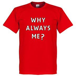 Why Always Me? Liverpool Balotelli Tee