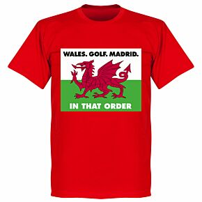 Wales, Golf, Madrid, In That Order T-Shirt - Red
