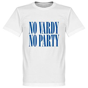 No Vardy No Party Tee - White