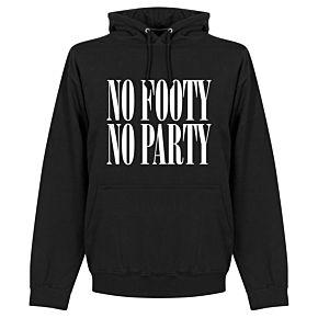 No Footy No Party Hoodie - Black