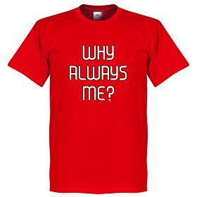 Perché Sempre A Me? Milan Balotelli Tee